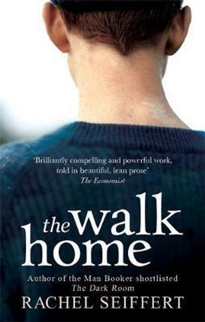 Seiffert, Rachel / The Walk Home