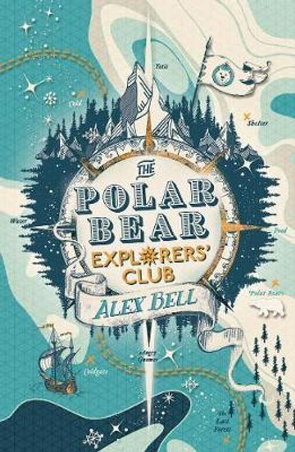 Bell, Alex / The Polar Bear Explorers' Club