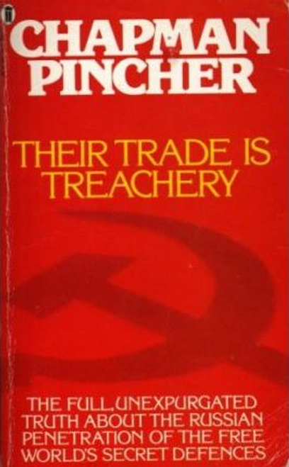 Pincher, Chapman / Their Trade is Treachery