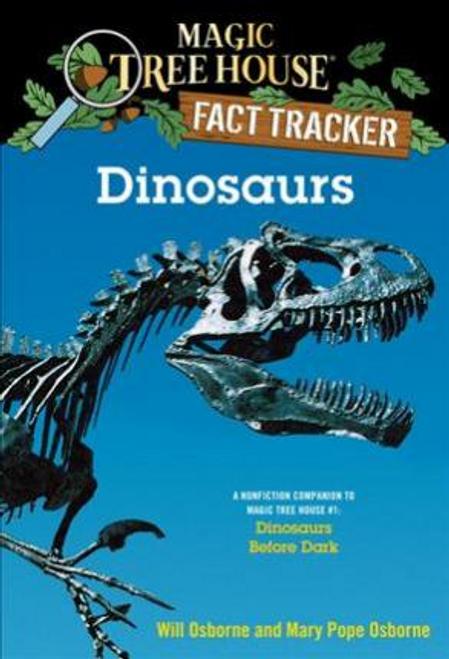 Osborne, Mary Pope / Magic Tree House Fact Tracker #1 Dinosaurs Before Dark
