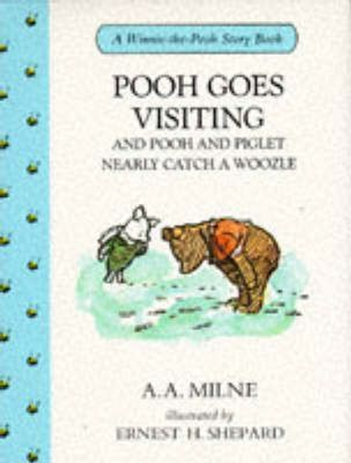 Milne, A. A. / Pooh Goes Visiting