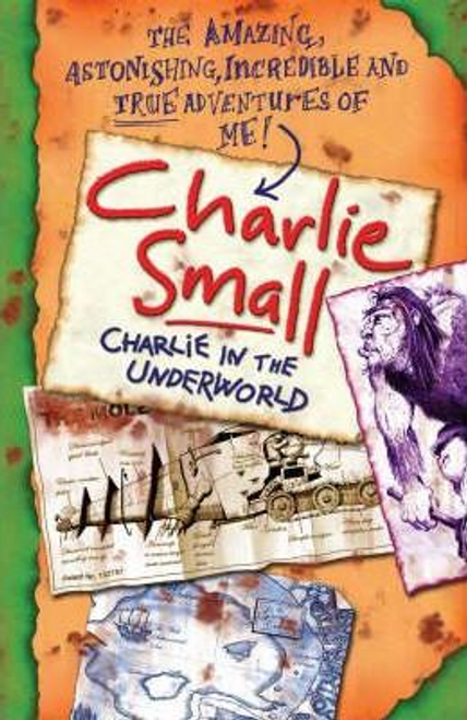 Small, Charlie / Charlie Small : Charlie and the Underworld