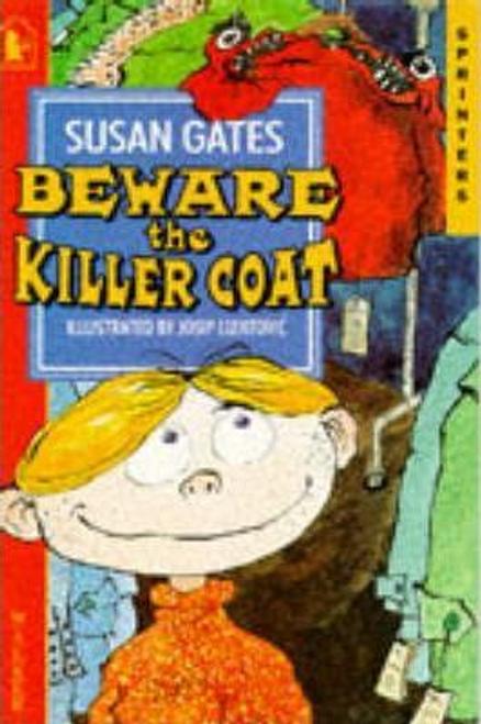 Gates, Susan P. / Beware The Killer Coat