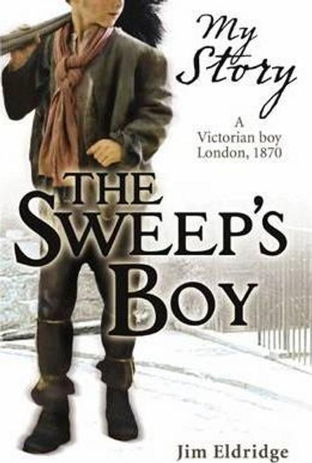 Eldridge, Jim / My Story: Sweeps Boy