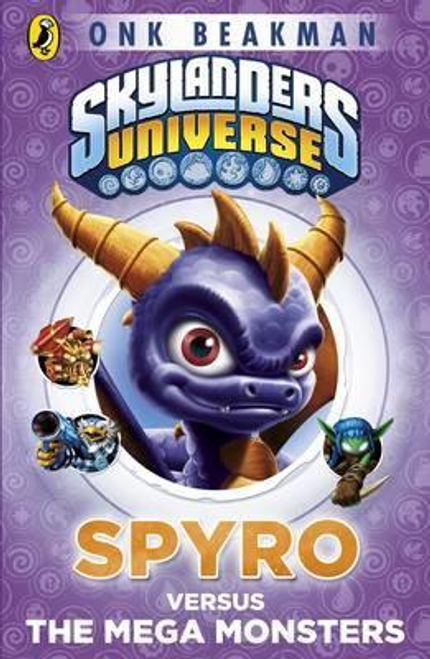 Beakman, Onk / Skylanders Mask of Power: Spyro Versus the Mega Monsters : Book 1