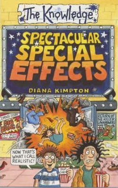 Kimpton, Diana / Spectacular Special Effects