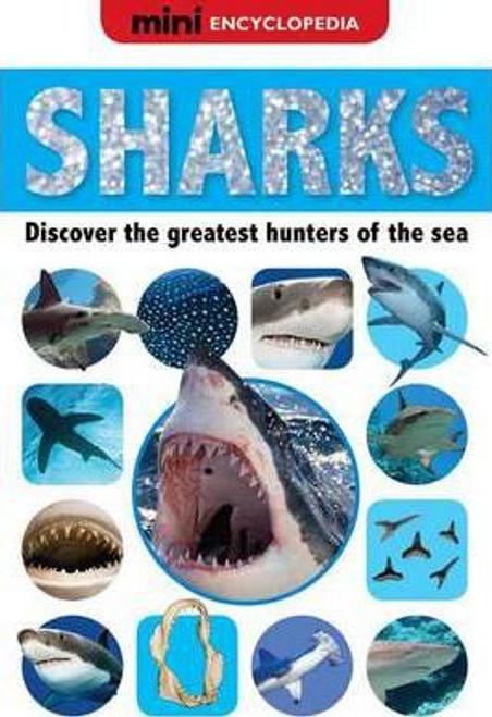 Creese, Sarah / Mini Encyclopedias Sharks