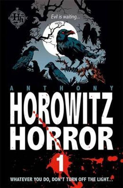 Horowitz, Anthony / Horowitz Horror: Horowitz Horror 1