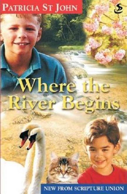 John, Patricia St. / Where the River Begins