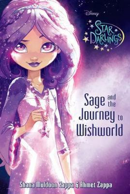 Zappa, Ahmet / Disney Star Darlings Sage and the Journey to Wishworld