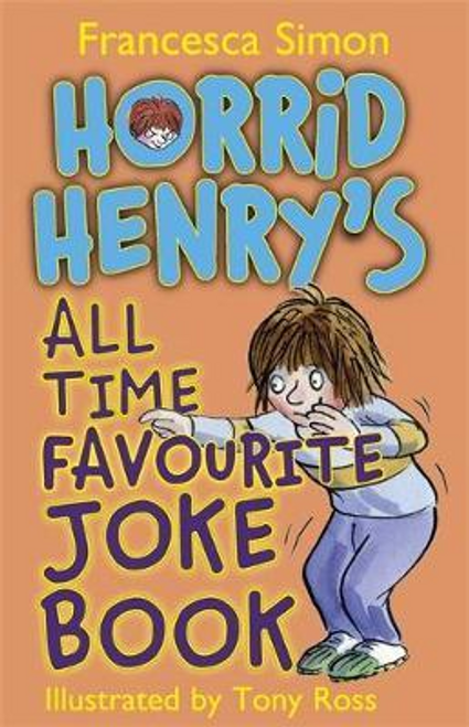Simon, Francesca / Horrid Henry's All Time Favourite Joke Book