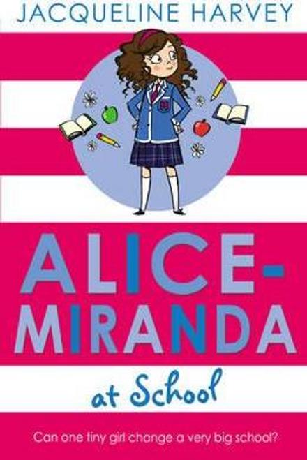 Harvey, Jacqueline / Alice-Miranda at School : Book 1