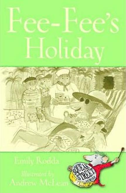 Rodda, Emily / Fee-Fee's Holiday