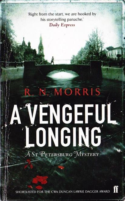 Morris, R.N. / A Vengeful Longing