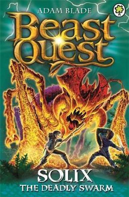 Blade, Adam / Beast Quest: Solix the Deadly Swarm : Series 16 Book 3