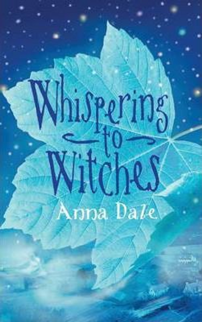 Dale, Anna / Whispering to Witches