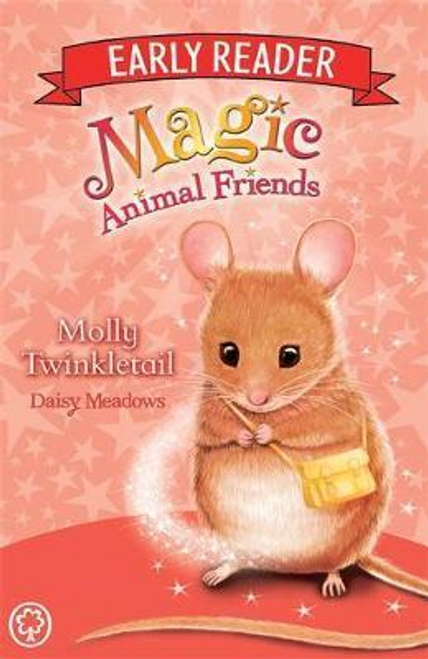 Meadows, Daisy / Magic Animal Friends Early Reader: Molly Twinkletail : Book 2
