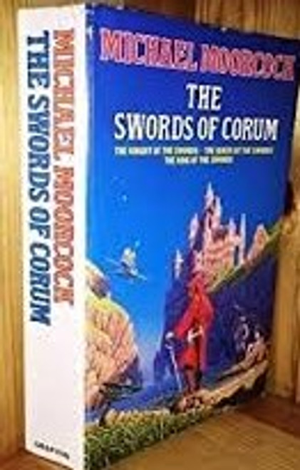 Moorcock, Michael / Swords of Corum : Omnibus Collection (The Book of Corum - The Knight of the Swords,  The King of the Swords, The Queen of the Swords)