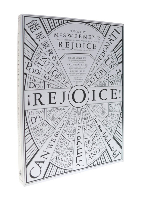 McSweeney's Quarterly - Issue 30 - Rejoice - PB