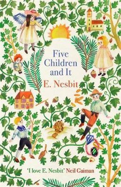 Nesbit, E - Five Children and It - PB - BRAND NEW - Classic ( Psammead TrIlogy - Book 1 )