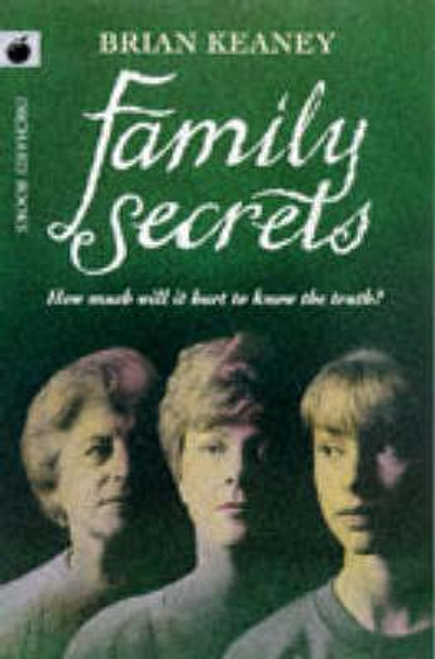 Keaney, Brian / Family Secrets