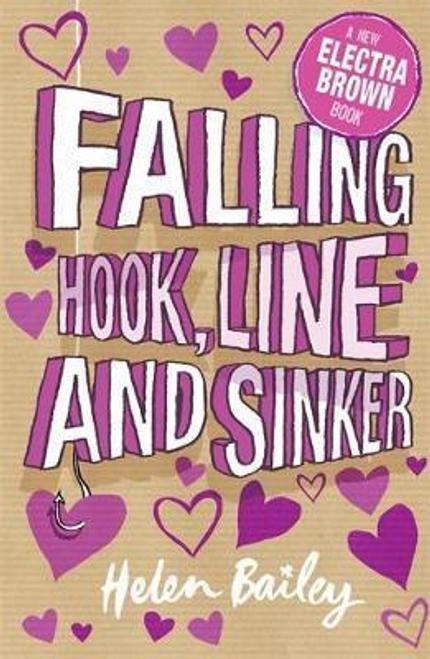Bailey, Helen / Electra Brown: Falling Hook, Line and Sinker : Book 5