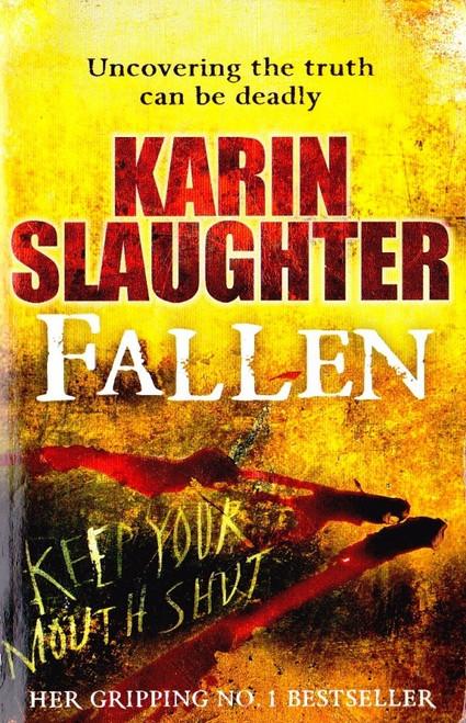 Slaughter, Karin / Fallen