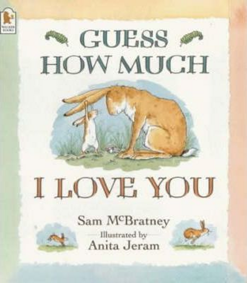 McBratney, Sam / Guess How Much I Love You (Children's Picture Book)