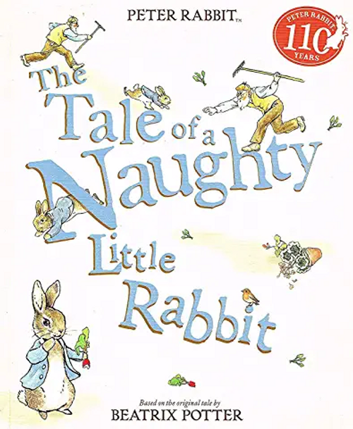 Potter, Beatrix / The Tale of a Naughty Little Rabbit (Children's Picture Book)