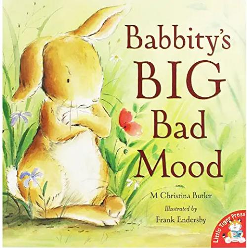 Butler, M. Christina / Babbitys Big Bad Mood (Children's Picture Book)