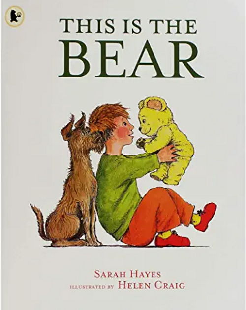 Hayes, Sarah / This is the Bear (Children's Picture Book)