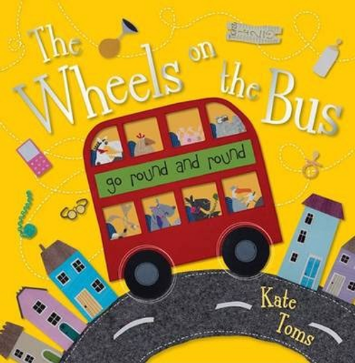 Toms, Kate / The Wheels On The Bus (Children's Picture Book)