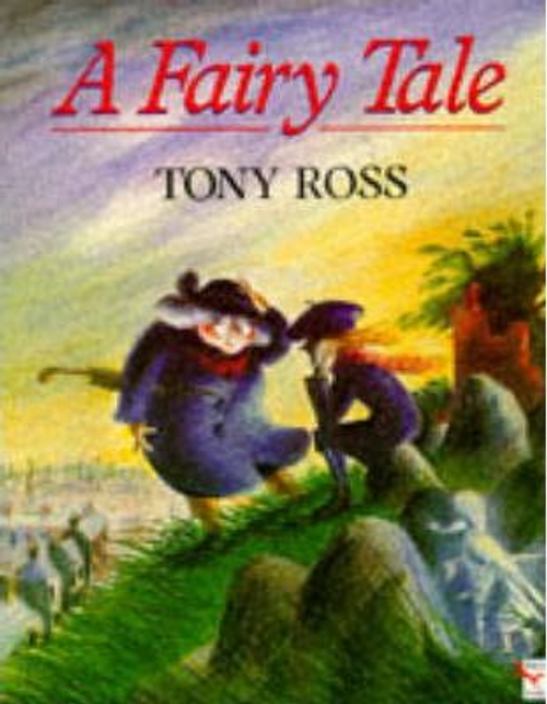 Ross, Tony / A Fairy Tale (Children's Picture Book)