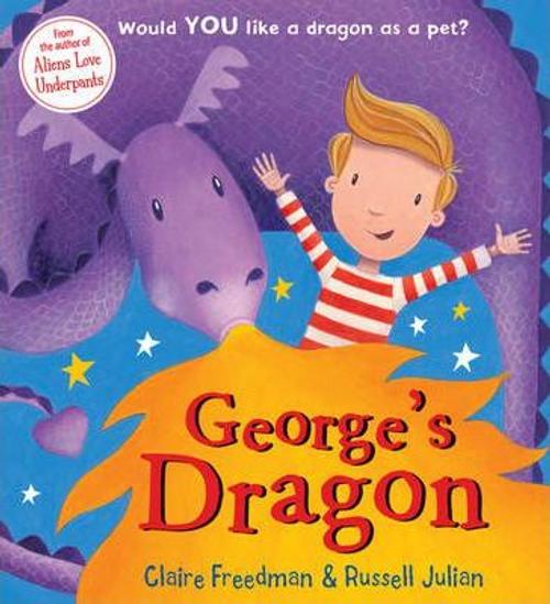 Freedman, Claire / George's Dragon (Children's Picture Book)
