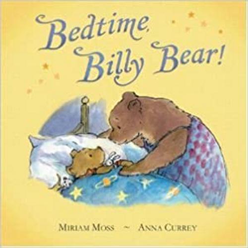 Moss, Miriam / BEDTIME BILLY BEAR (Children's Picture Book)