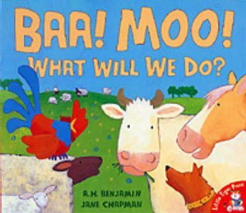 Benjamin, A. / Baa, Moo, What Will We Do? (Children's Picture Book)