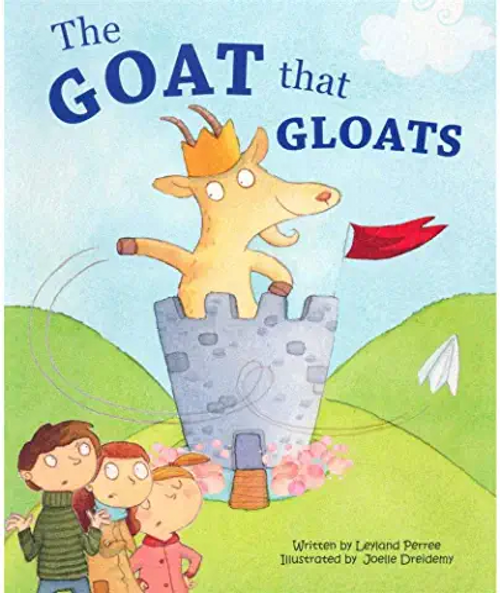 Perree, Leyland / The Goat That Gloats (Children's Picture Book)