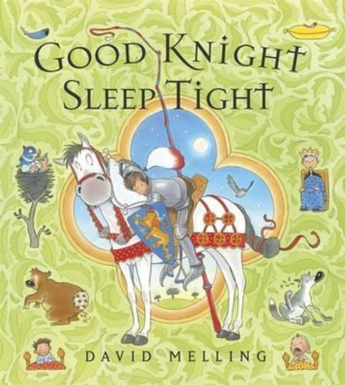 Melling, David / Good Knight Sleep Tight (Children's Picture Book)