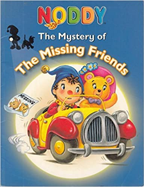 Enid, Blyton / Noddy - The Mystery of the Missing Friends (Children's Picture Book)