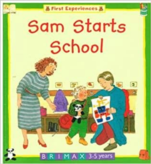 Cork, Barbara Taylor / Sam Starts School (Children's Picture Book)