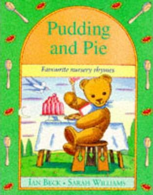 Williams, Sarah / Pudding and Pie (Children's Picture Book)