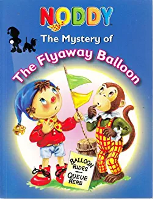 Enid, Blyton / Noddy -The Flyaway Balloon (Children's Picture Book)