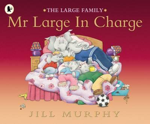 Murphy, Jill / Mr Large In Charge (Children's Picture Book)