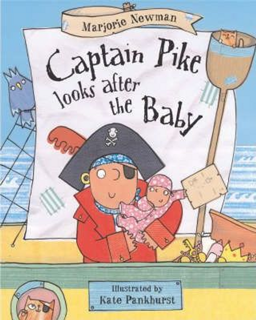 Newman, Marjorie / Captain Pike Looks After The Baby (Children's Picture Book)