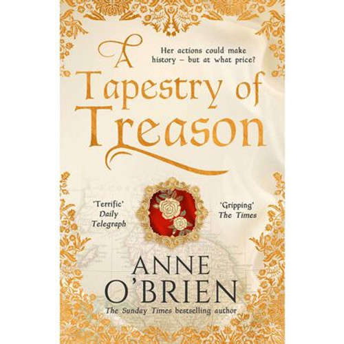 O'Brien, Anne - A Tapestry of Treason - BRAND NEW - PB