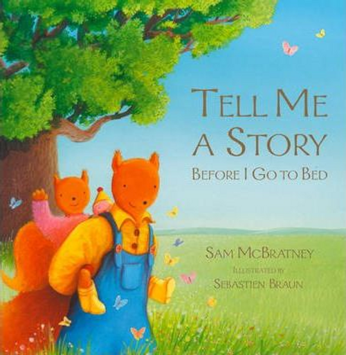 McBratney, Sam / Tell Me A Story Before I Go To Bed (Children's Picture Book)