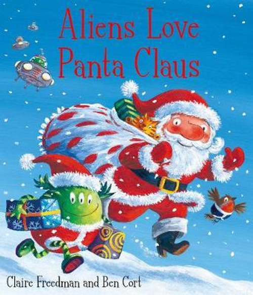 Freedman, Claire / Aliens Love Panta Claus (Children's Picture Book)