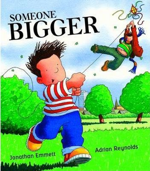 Emmett, Jonathan / Someone Bigger (Children's Picture Book)