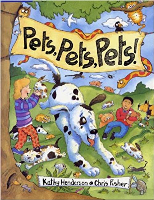 Henderson, Kathy / Pets, Pets, Pets! (Children's Picture Book)