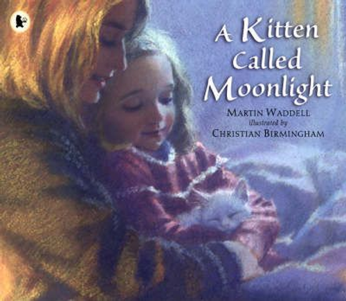 Waddell, Martin / Kitten Called Moonlight (Children's Picture Book)
